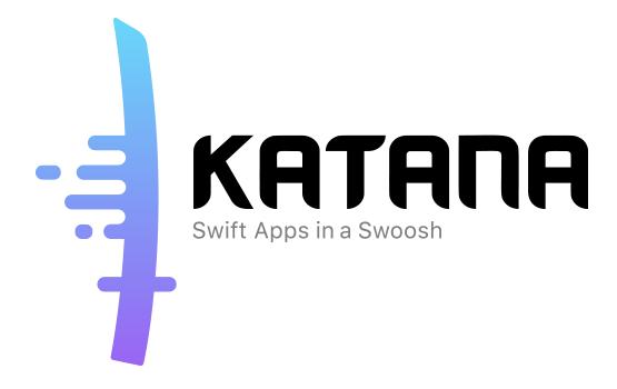 Katana - Swift Apps in a Swoosh! A modern framework for